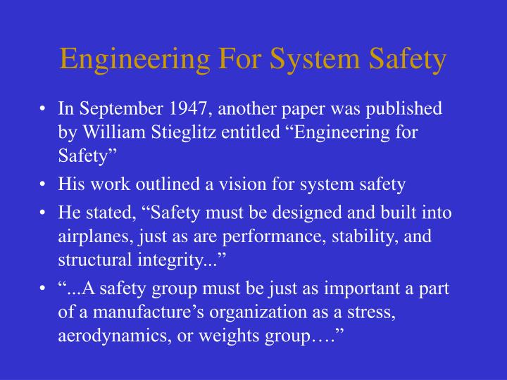 Engineering For System Safety