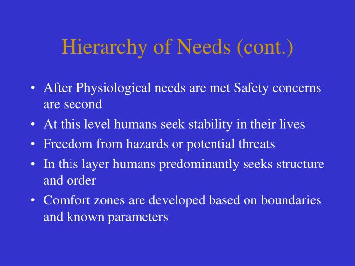 Hierarchy of needs cont