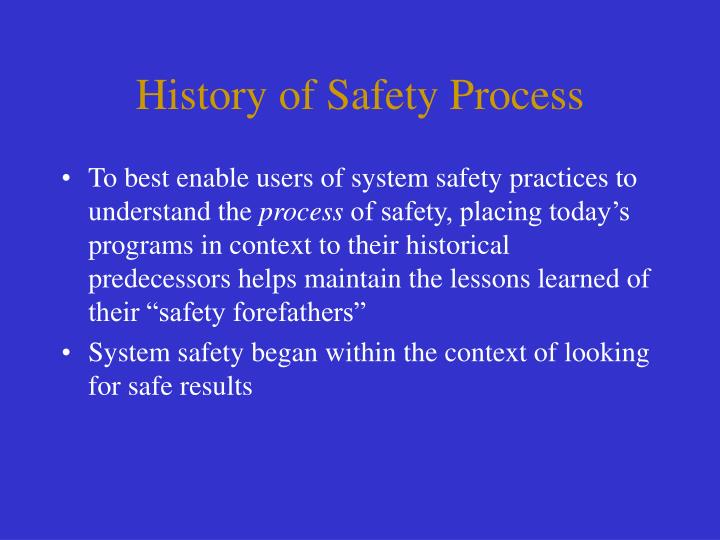 History of Safety Process