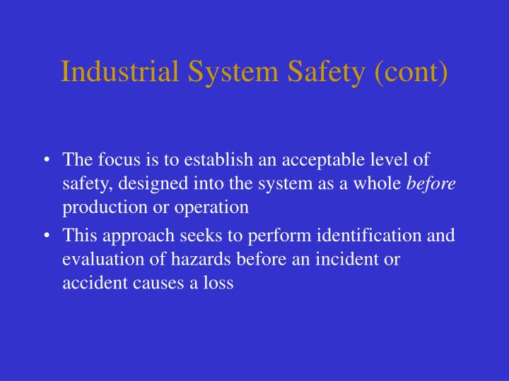 Industrial System Safety (cont)
