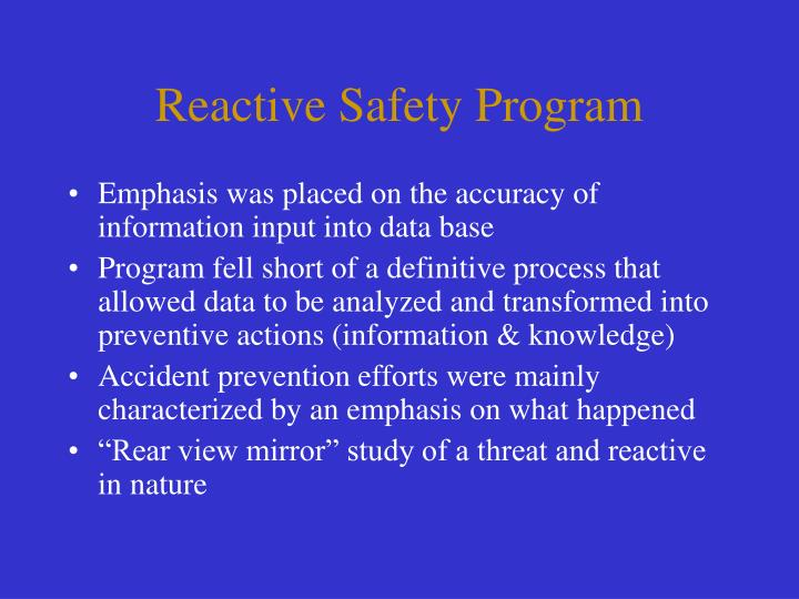 Reactive Safety Program