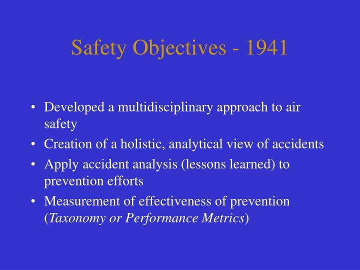 Safety Objectives - 1941