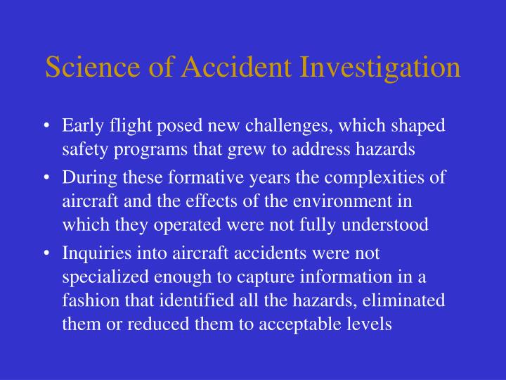 Science of Accident Investigation
