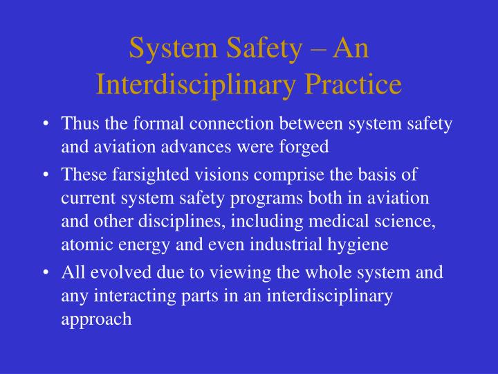 System Safety – An Interdisciplinary Practice