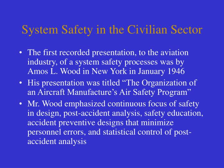 System Safety in the Civilian Sector