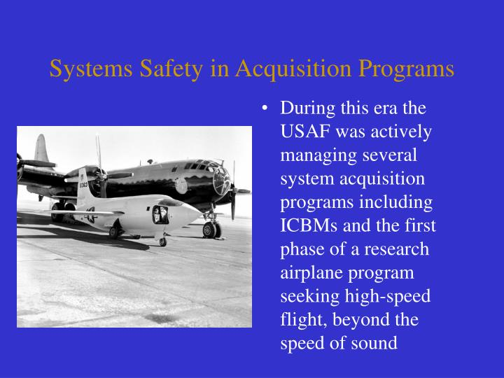 Systems Safety in Acquisition Programs