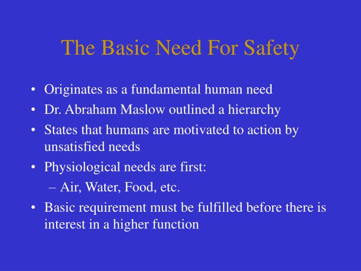 The basic need for safety