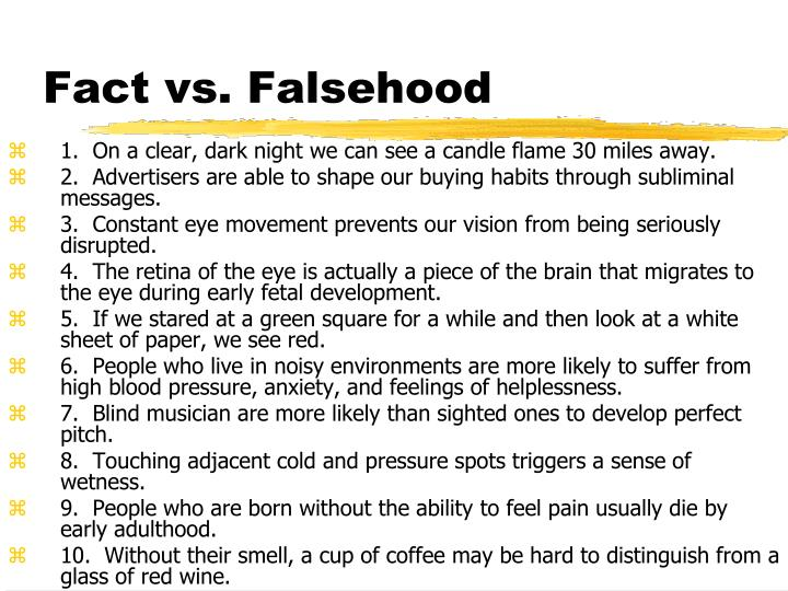 Fact vs falsehood