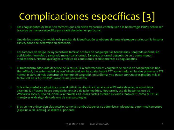 Complicaciones específicas [3]