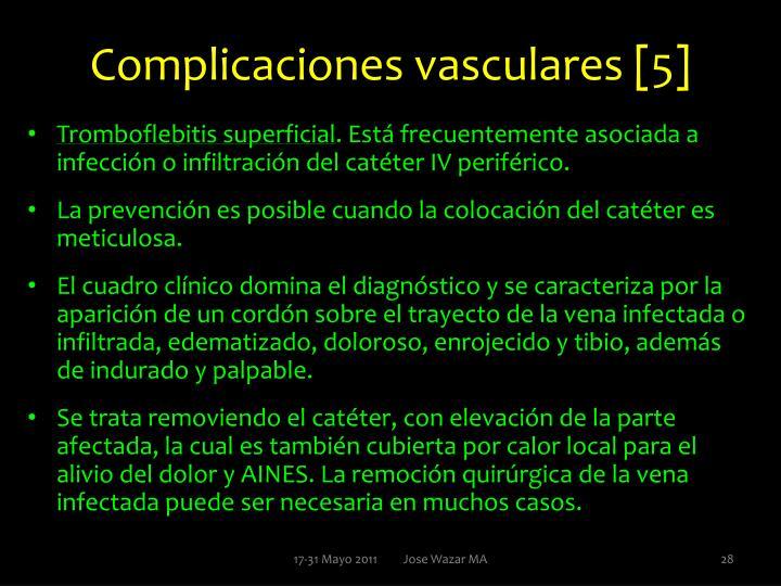 Complicaciones vasculares [5]