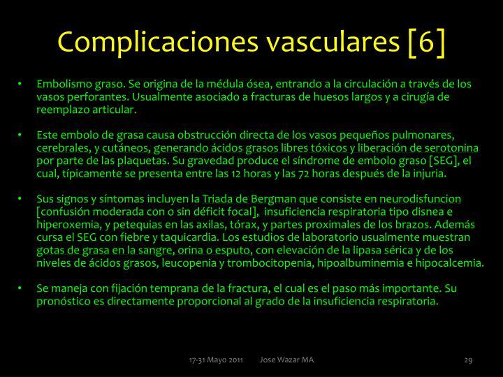 Complicaciones vasculares [6]