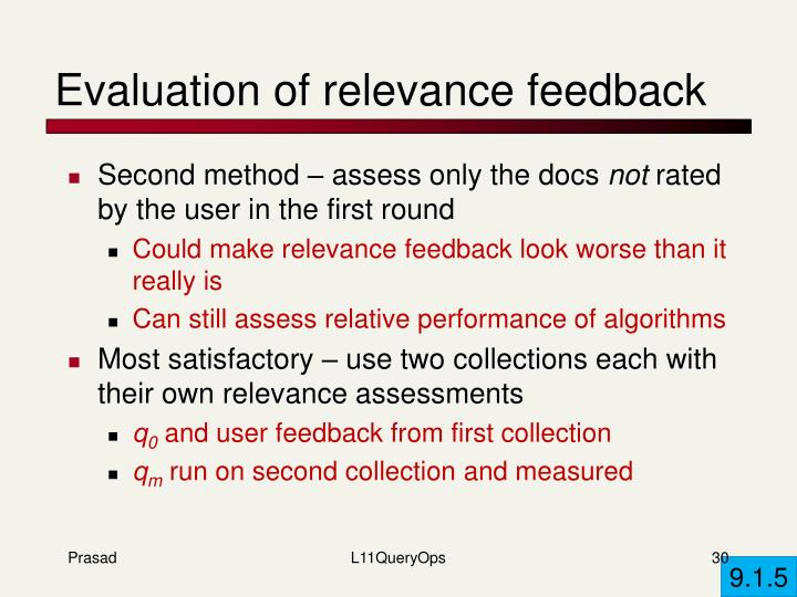 Evaluation of relevance feedback