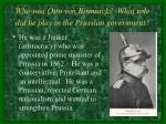 who was otto von bismarck what role did he play in the prussian government