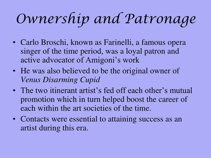 Ownership and Patronage