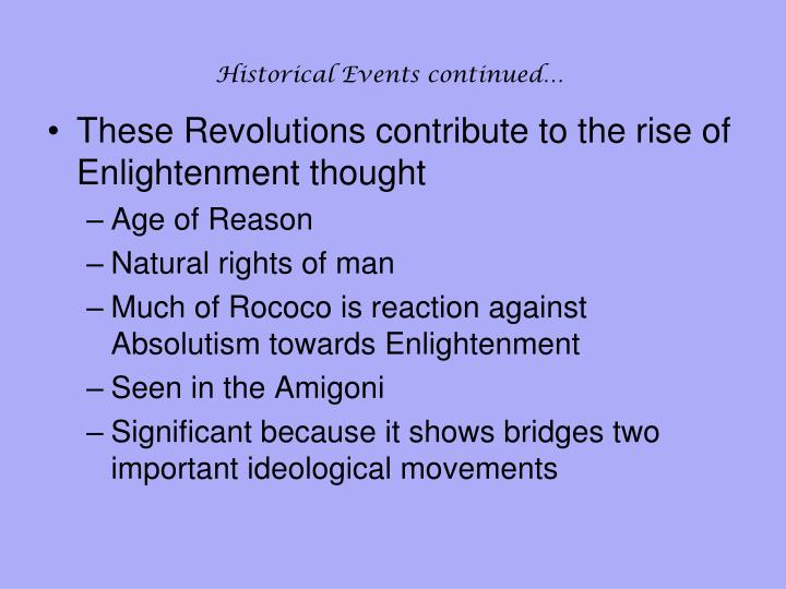 Historical Events continued…