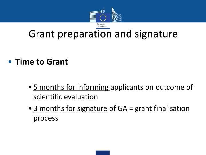 Grant preparation and signature