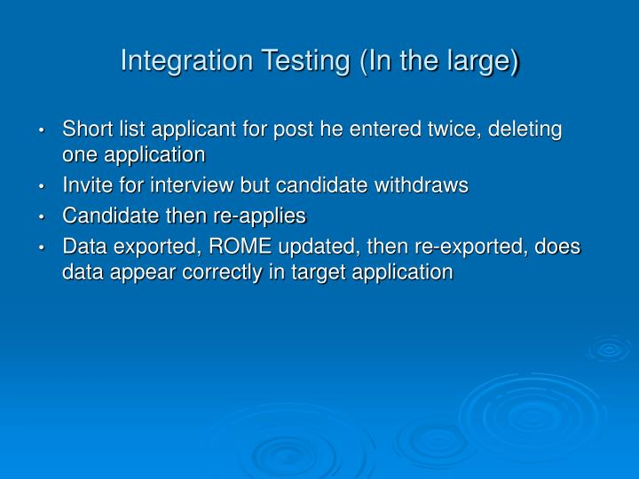 Integration Testing (In the large)