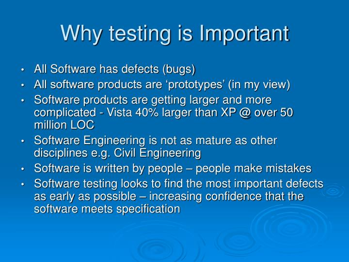 Why testing is Important
