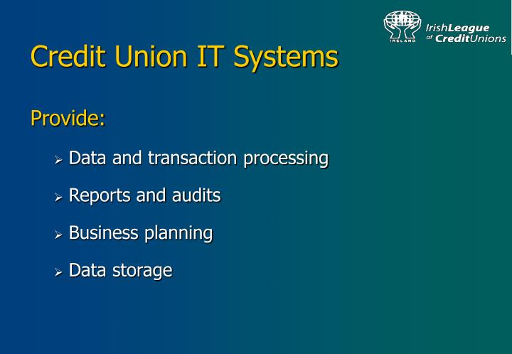 Credit union it systems