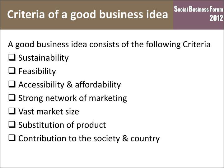 Criteria of a good business idea