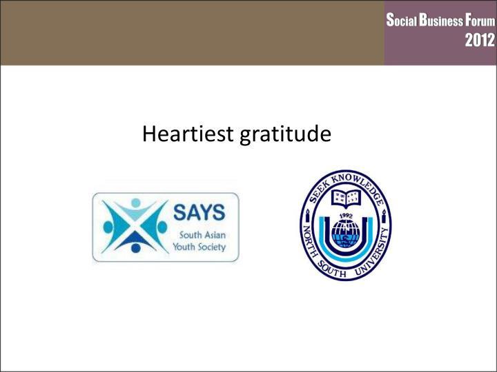 Heartiest gratitude to