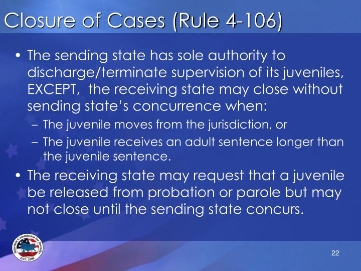 Closure of Cases (Rule 4-106)