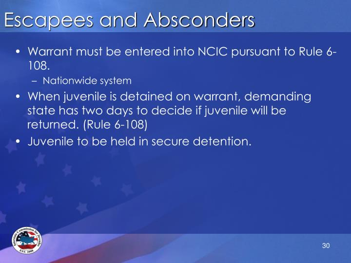 Escapees and Absconders
