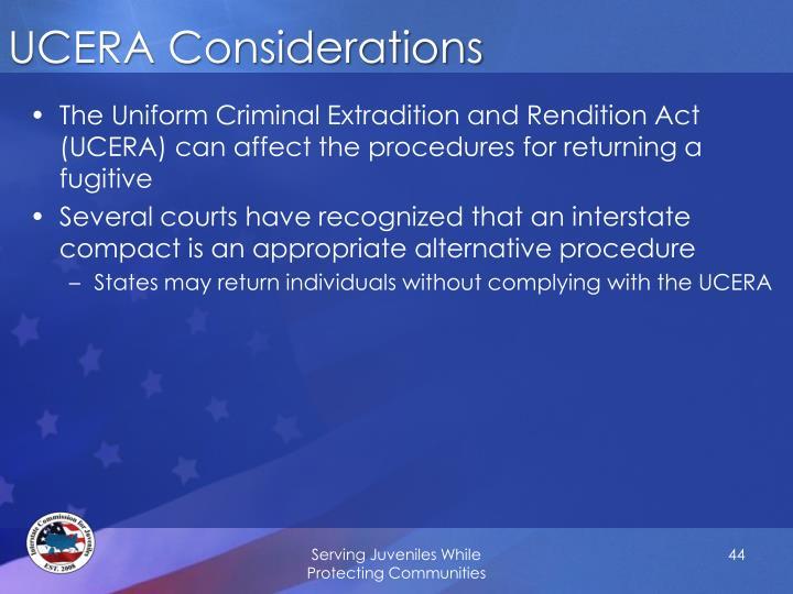 UCERA Considerations