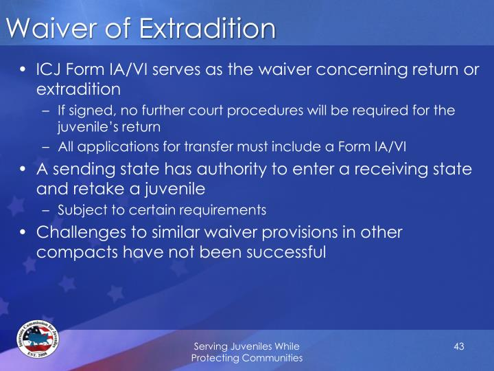 Waiver of Extradition