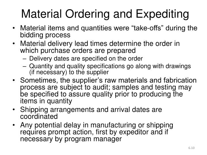 Material Ordering and Expediting