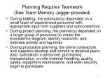 planning requires teamwork see team memory jogger provided