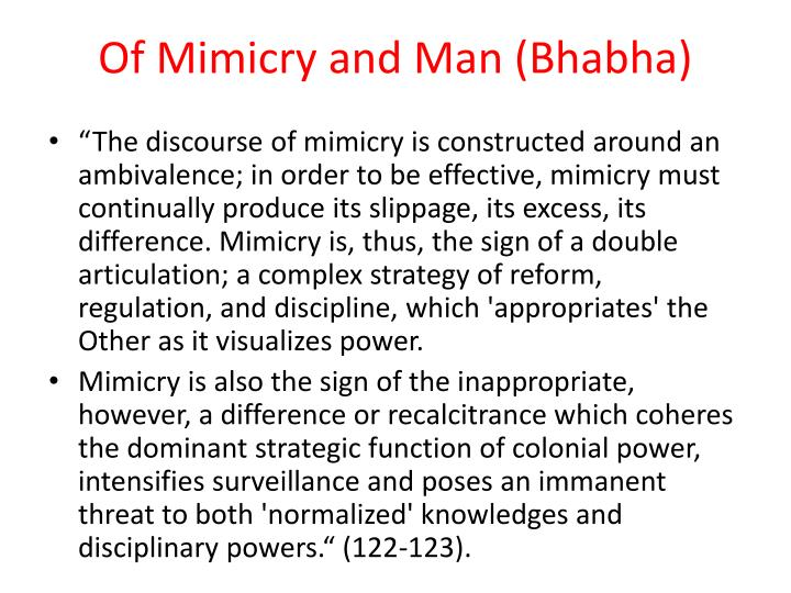 Of Mimicry and Man (Bhabha)