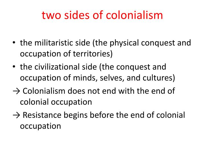 two sides of colonialism