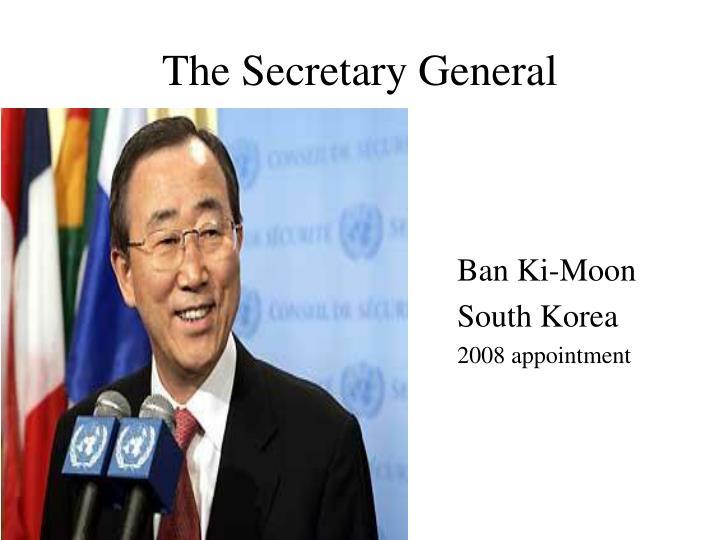 The Secretary General