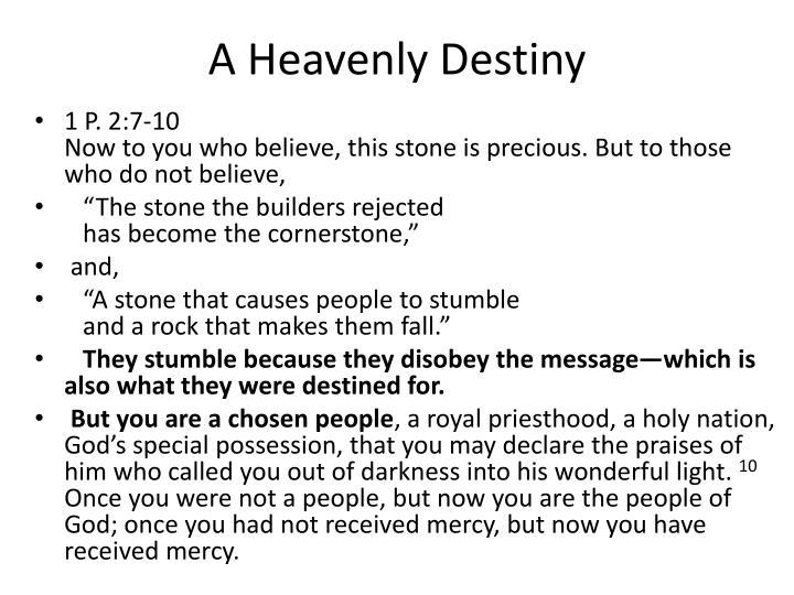 A Heavenly Destiny
