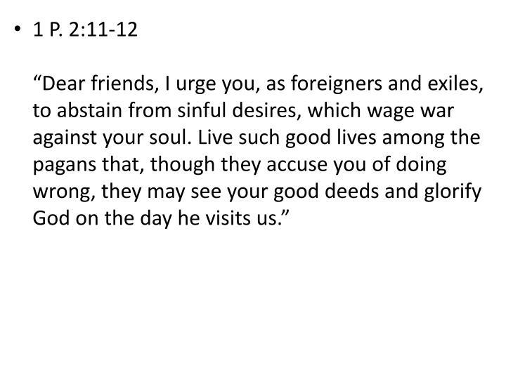 1 P. 2:11-12