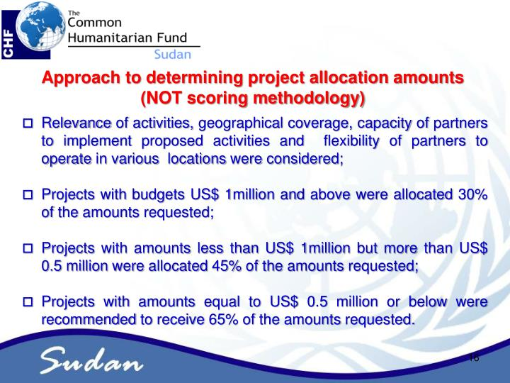 Approach to determining project allocation amounts (NOT scoring methodology)