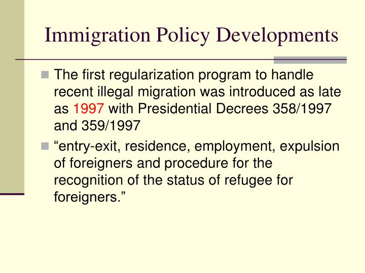 Immigration Policy Developments