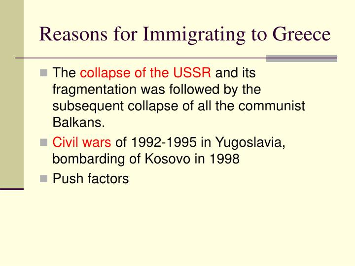 Reasons for Immigrating to Greece