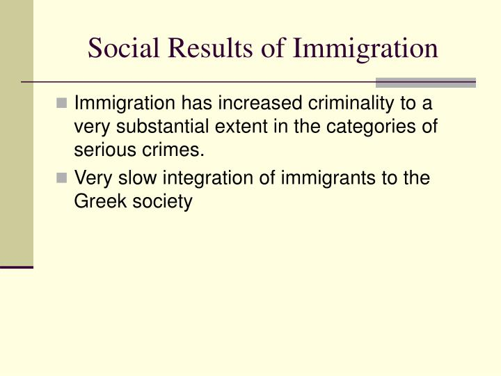 Social Results of Immigration