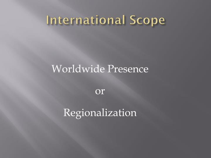 International Scope