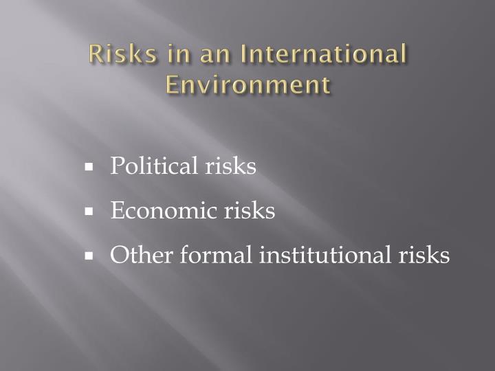Risks in an International Environment