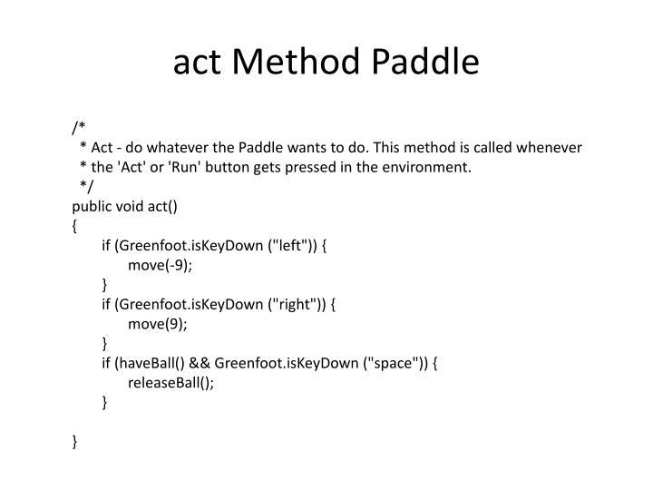 act Method Paddle