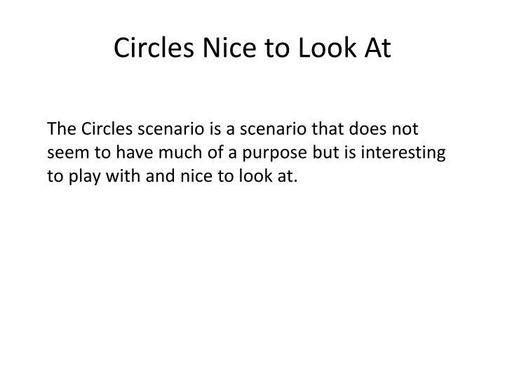 Circles Nice to Look At