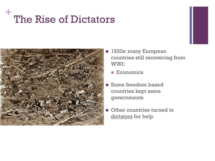 The Rise of Dictators