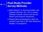 post study provider survey methods