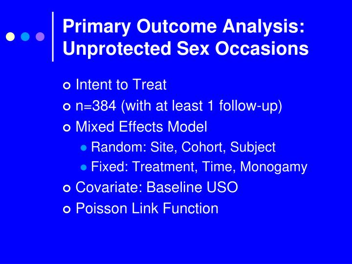 Primary Outcome Analysis: Unprotected Sex Occasions