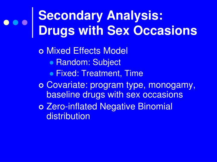 Secondary Analysis: Drugs with Sex Occasions