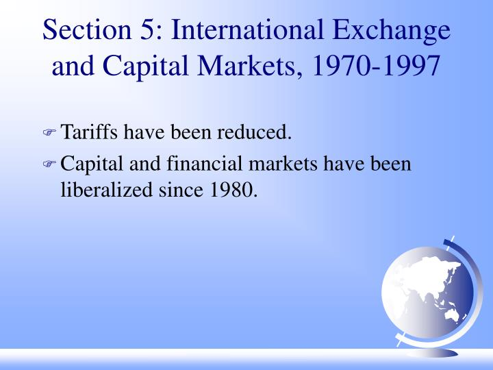 Section 5: International Exchange and Capital Markets, 1970-1997
