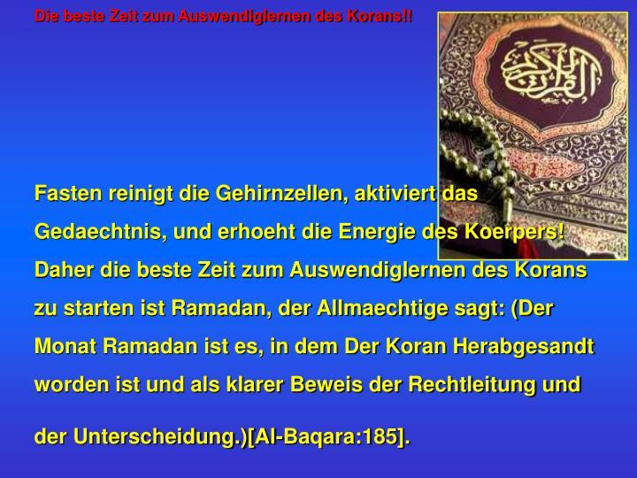 Die beste Zeit zum Auswendiglernen des Korans!!